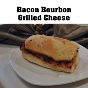 bacon bourbon grilled cheese