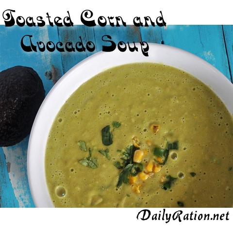 toasted corn and avocado soup