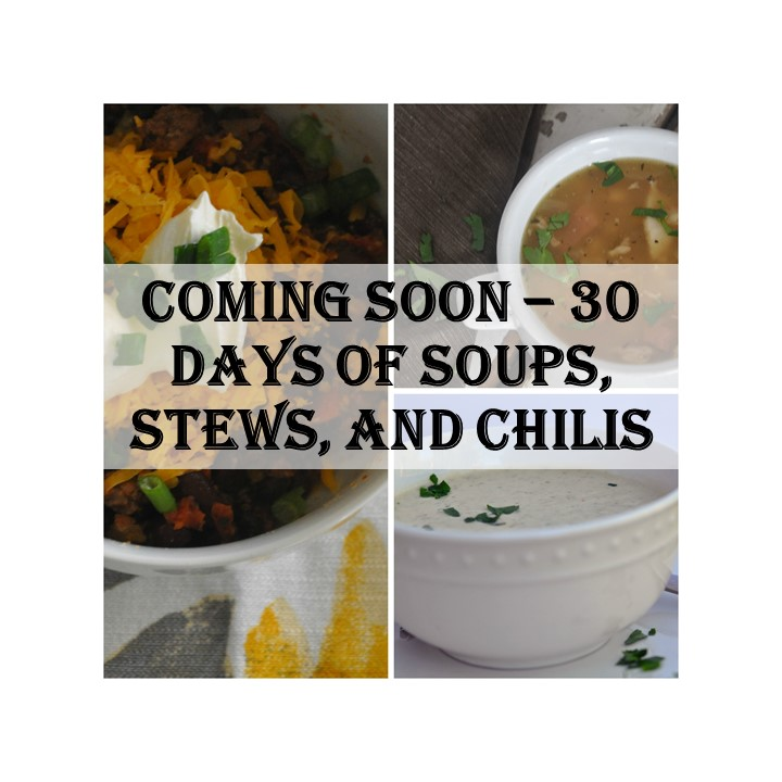 30 dyas of soups, stews, and chilis