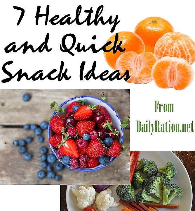 7 quick and healthy snack ideas