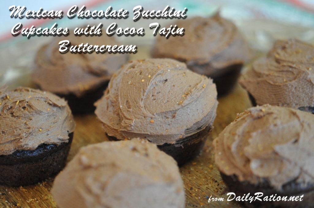 Mexican Chocolate Zucchini Cupcakes with Cocoa Tajin Buttercream