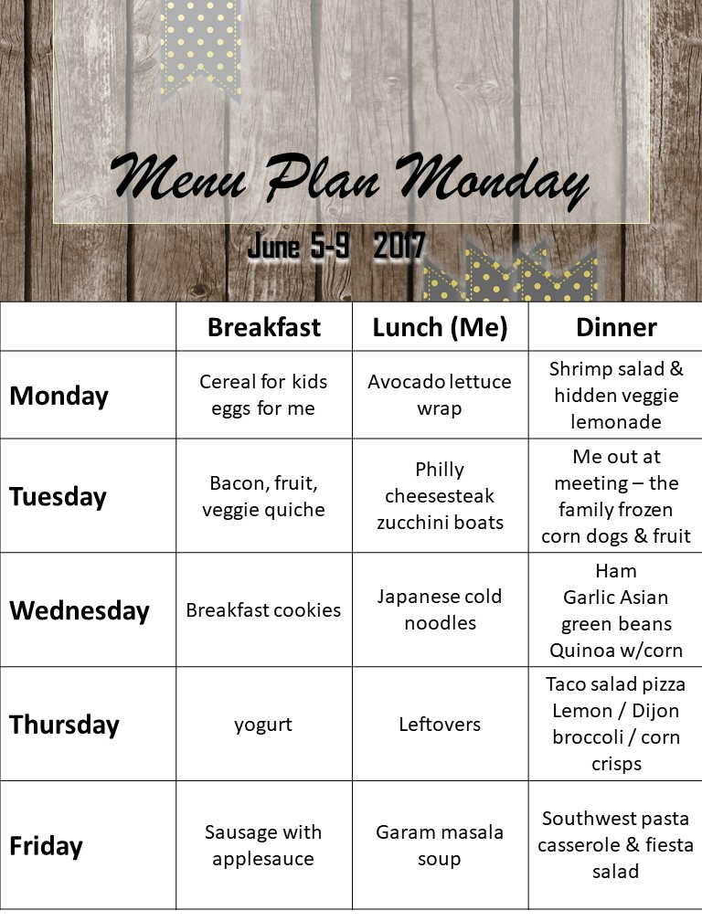 Menu Plan Monday June 5-9